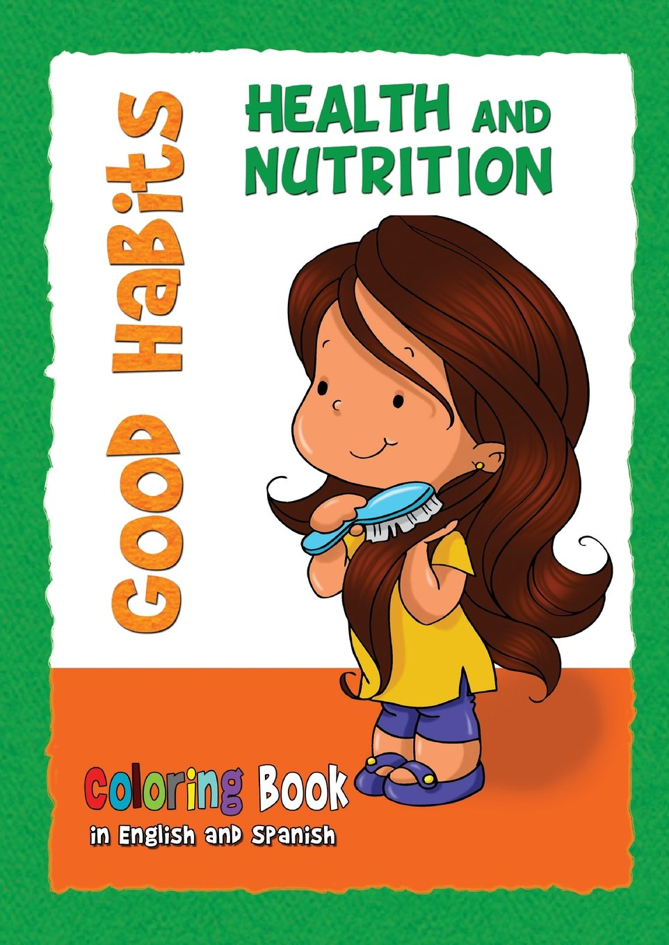 Good Habits Coloring Book: Health and Nutrition