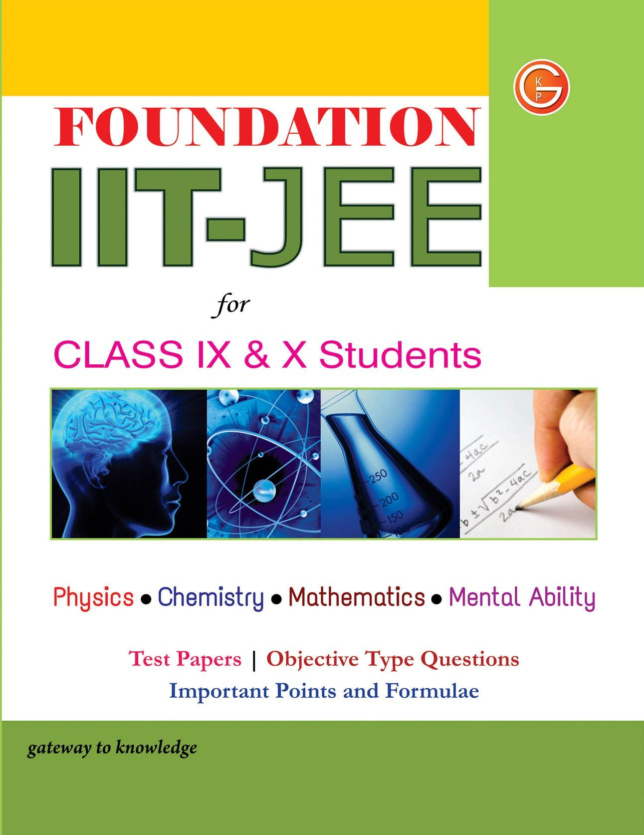 Buy Foundation IIT - JEE for Class 9th & 10th Book Online at Low