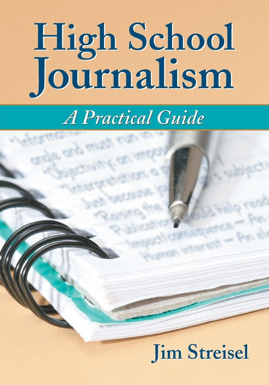 High School Journalism: A Practical Guide pdf