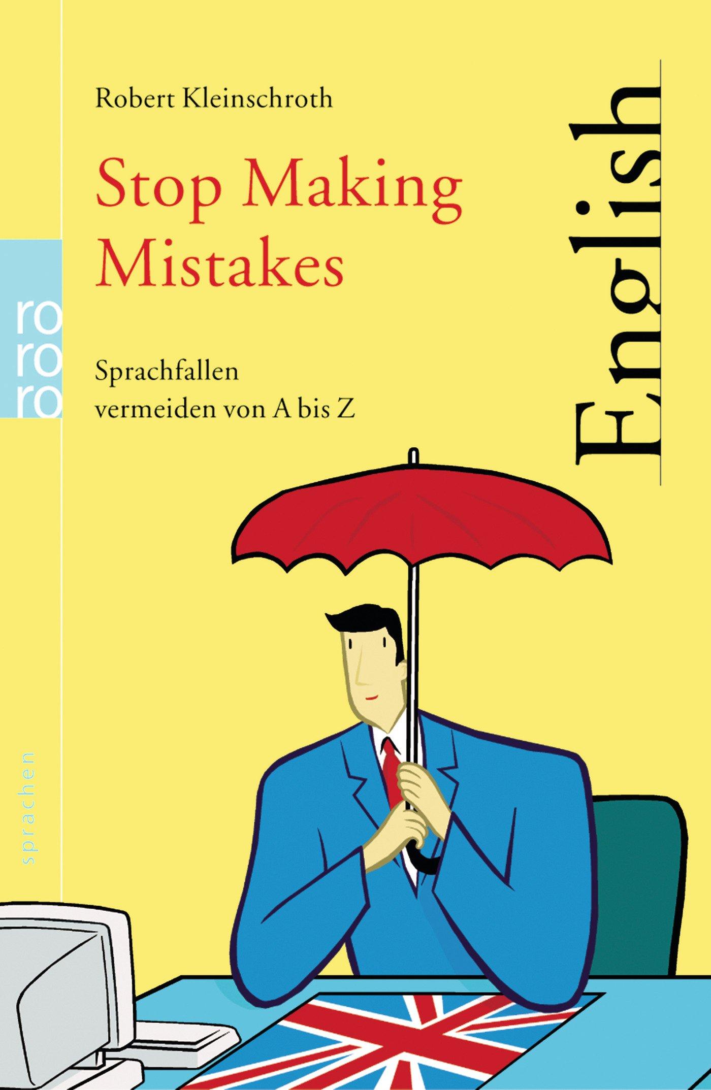 Stop Making Mistakes: Sprachfallen vermeiden von A bis Z