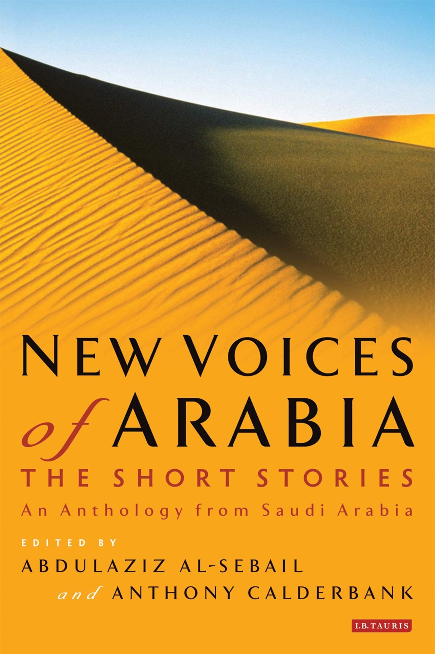 New Voices of Arabia: The Short Stories: An Anthology from Saudi Arabia