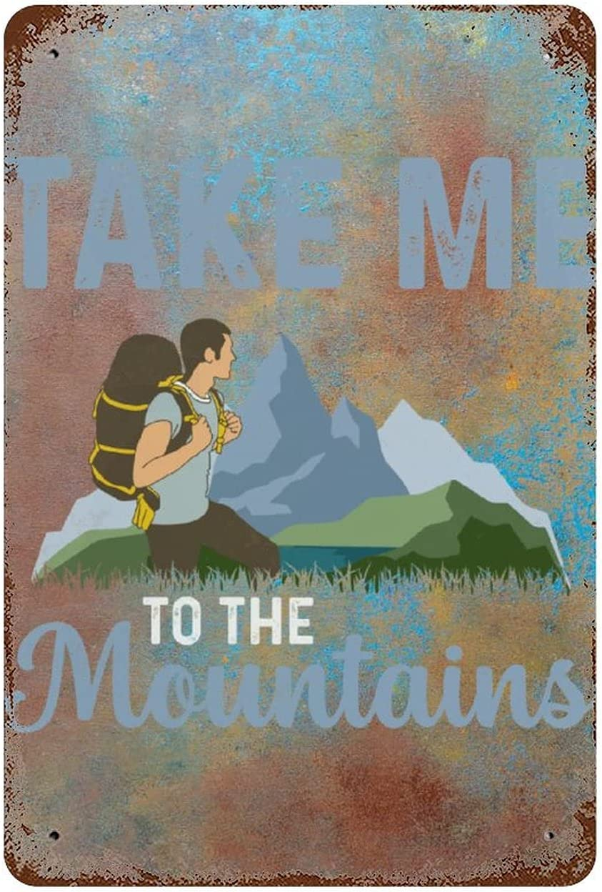 godblessign Take me to The Mountains Quotes Vintage Metal Sign Funny Outdoor Sports Lover Gift Decorative Plaque Aluminum Sign 8X12Inch Retro Indoor Outdoor Wall Decor