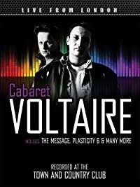 Cabaret Voltaire – Live From London