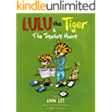 LULU the Tiger & The Treasure Hunt: A Children's Book about Family Bonding and Screen-Free Outdoor Activities (LULU's…