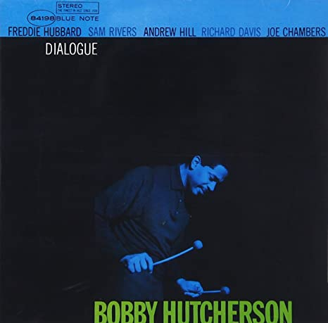Image result for Bobby Hutcherson: Dialogue