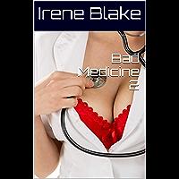 Bad Medicine 2 (English Edition)