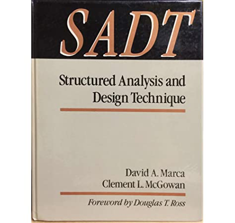 Sadt Structured Analysis And Design Techniques Mcgraw Hill Software Engineering Series Marca David A Mcgowan Clement L 9780070402355 Amazon Com Books