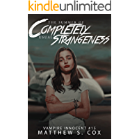 The Summer of Completely Usual Strangeness (Vampire Innocent Book 15)