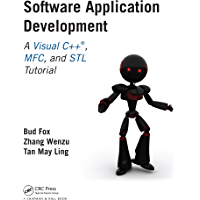 Software Application Development: A Visual C++, MFC, and STL Tutorial (Chapman & Hall/CRC Computer and Information Science Series) (English Edition)