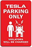 Funny HAHA USA Tesla Sign Tesla Parking Only Violators Will Be Charged - Metal Garage Sign, 7.75 x 11.75 inches