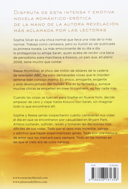 Las noches en las que el cielo era de color naranja (Romántica Erótica)