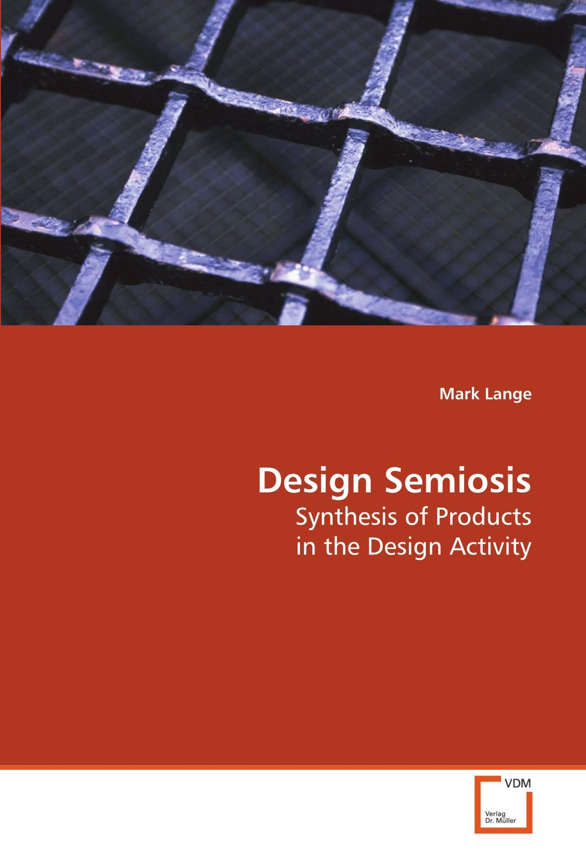Download Design Semiosis: Synthesis of Products in the Design Activity pdf epub