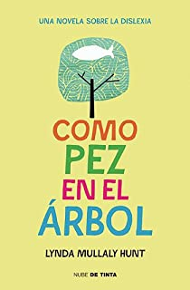 Como pez en el árbol / Fish in a Tree (Spanish Edition)