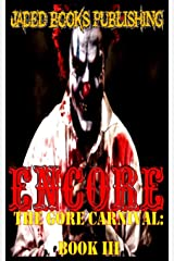 Encore: An Anthology: Volume 3 (Gore Carnival) Paperback