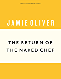 The Return of the Naked Chef (Anniversary Editions)