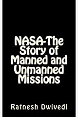 NASA-The Story of Manned and Unmanned Missions Kindle Edition