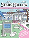 Stars Hollow: An Adult Coloring and Activity Book Inspired by Gilmore Girls