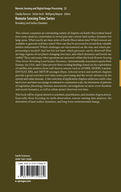 Remote Sensing Time Series: Revealing Land Surface Dynamics (Remote Sensing  and Digital Image Processing): Amazon.co.uk: Claudia Kuenzer, Stefan Dech,  ...