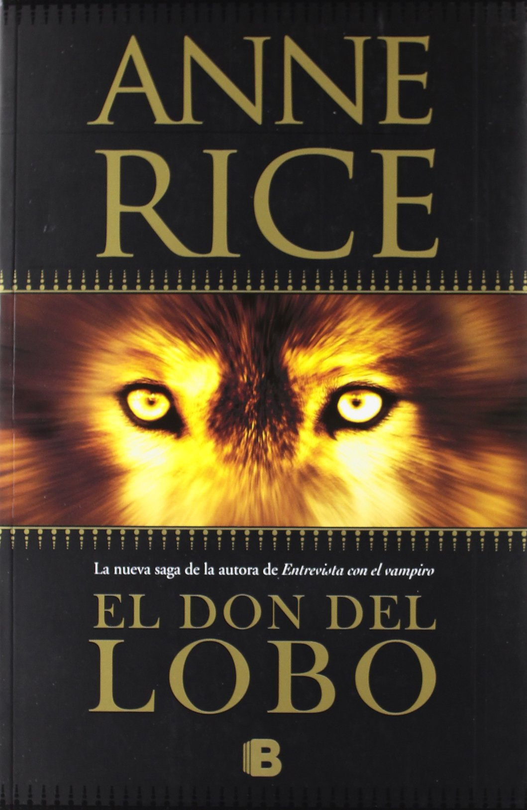 El don del lobo (Crónicas del Lobo 1) (La Trama): Amazon.es: Anne Rice: Libros