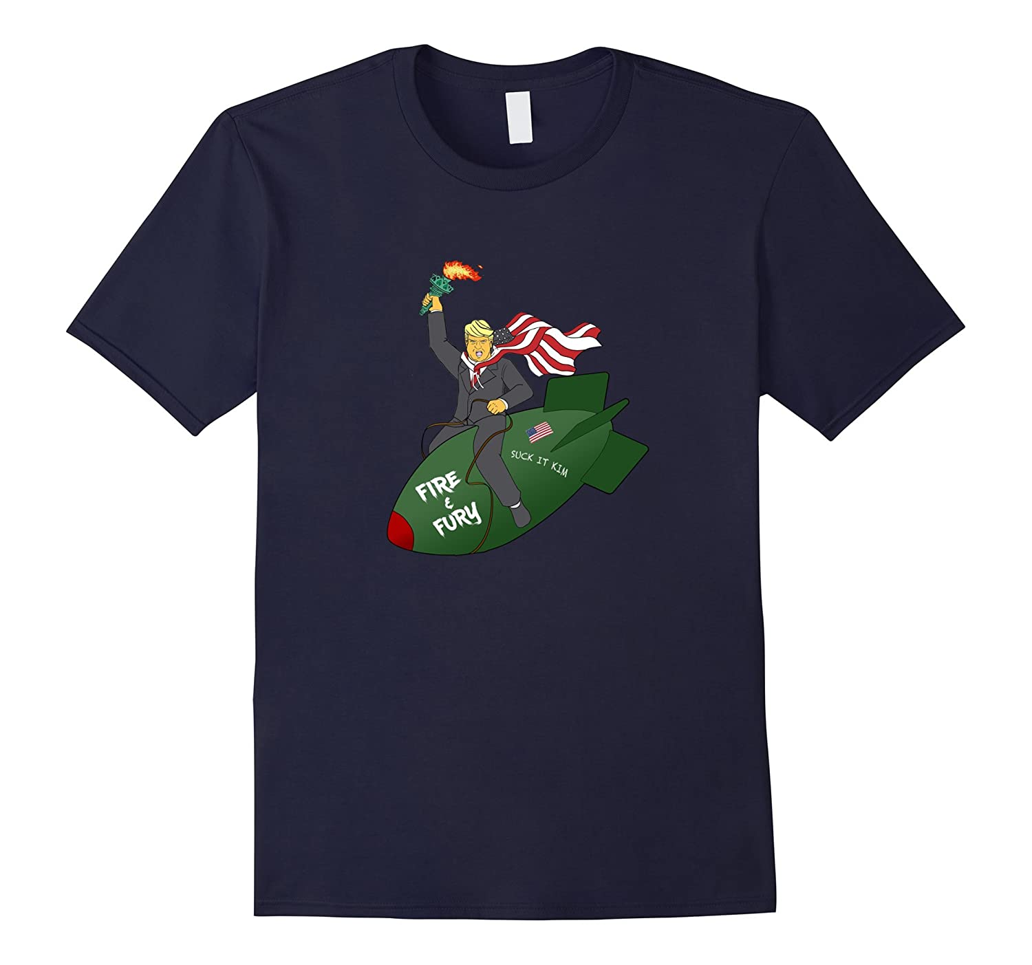The Best TRUMP T-Shirt Ever! Trump Rides Fire and Fury Bomb-Art