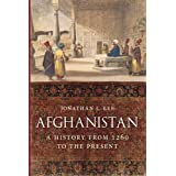 Afghanistan: A History from 1260 to the Present: A History from 1260 to the Present Day