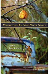 Where the Dog Star Never Glows Paperback
