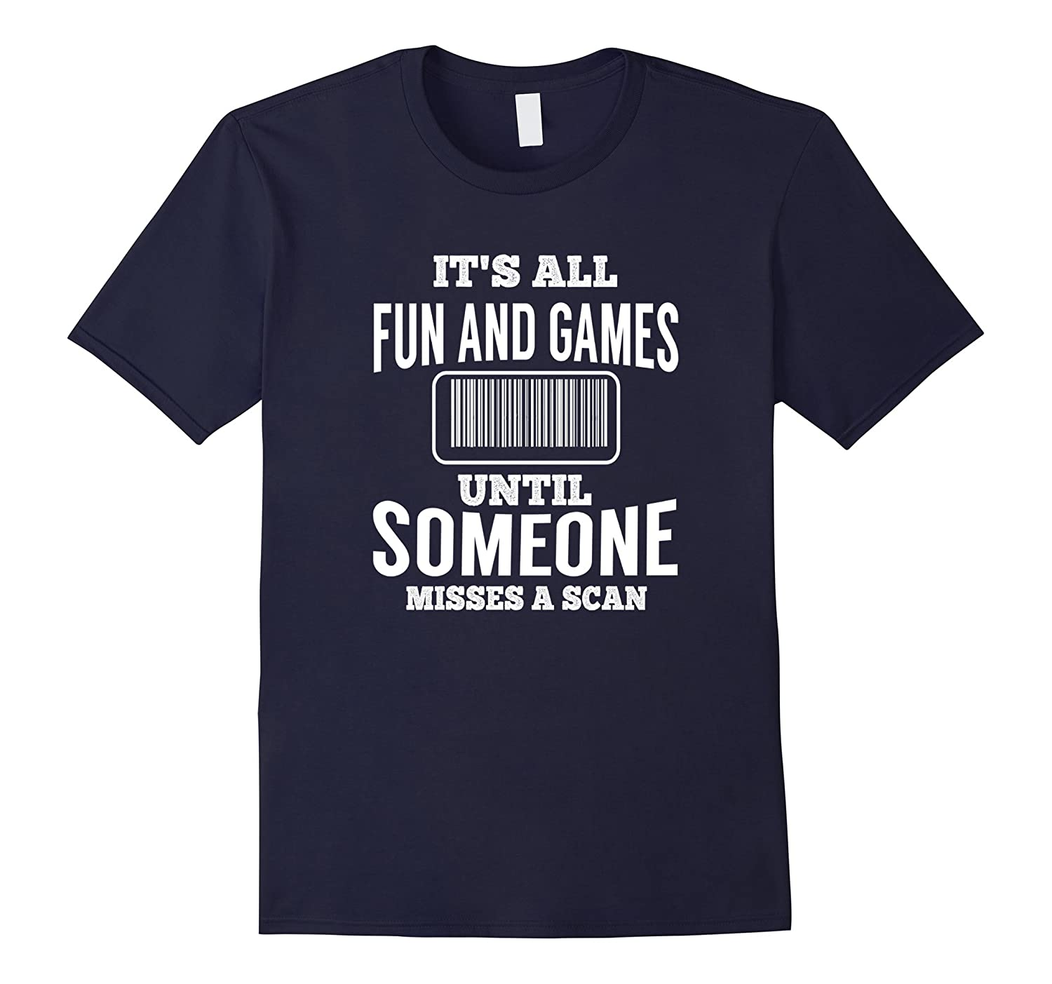 All Fun Until Someone Misses A Scan Funny Mail Carrier Shirt-TD