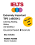 Extremely Important IELTS Tips: Guaranteed 8 Bands
