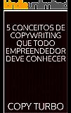 5 Conceitos de Copywriting que Todo Empreendedor Deve Conhecer