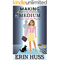 Making a Medium: a humorous, cozy mystery! (A Lost Souls Lane Mystery Book 1)