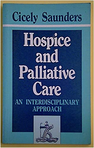 Hospice and Palliative Care: An Interdisciplinary Approach