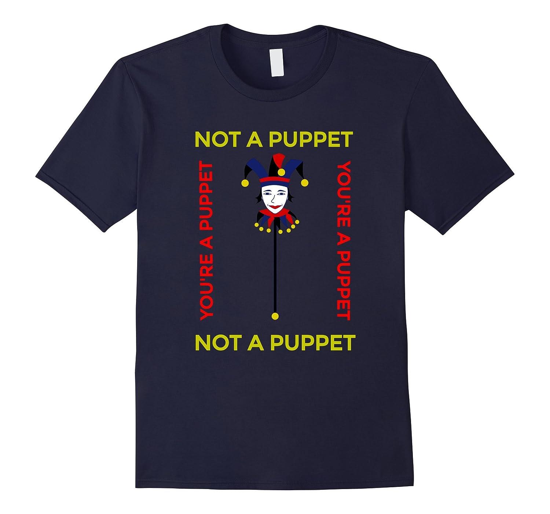 Not a Puppet You Are a Puppet Political Trump Hillary Shirt-RT