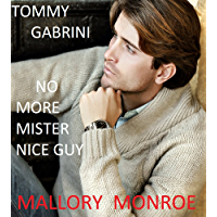 Tommy Gabrini: No More Mister Nice Guy