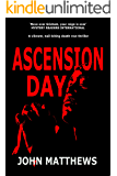 Ascension Day: A gripping and intense death-row legal thriller with a killer twist (JM Action-Conspiracy Book 2)