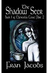 Ellenessia's Curse Book 1: The Shadow Seer Part 2 Paperback