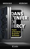 Dans l'enfer de Bercy : Enquête sur les secrets du ministère des Finances (Essais et documents)