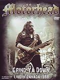 Motorhead - Grind Ya Down