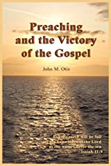 Preaching and the Victory of the Gospel Paperback