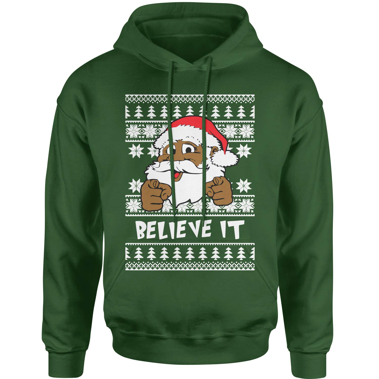 Motivated Culture Believe It Santa Clause Ugly Christmas Adult Unisex 6735 Shirts
