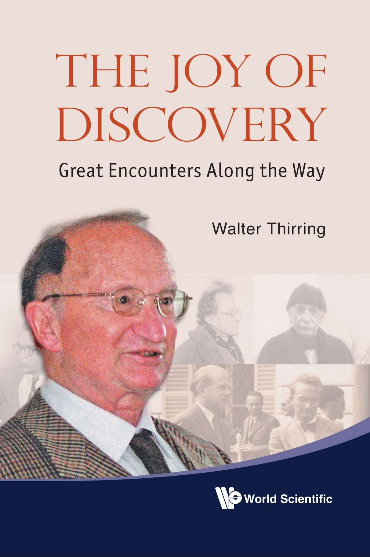 The joy of discovery : great encounters along the way