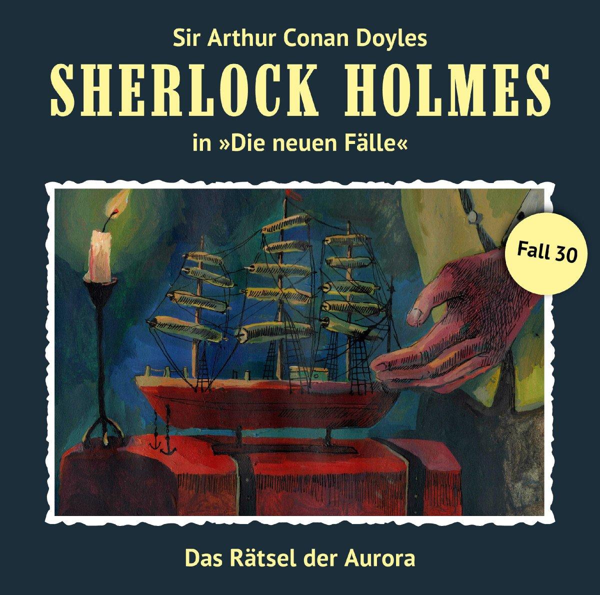 Sherlock Holmes - Die neuen Fälle (30) Das Rätsel der Aurora (Eric Niemann) Romantruhe 2017