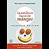 La Meilleure façon de manger - Nouvelle édition: Le guide de l'alimentation saine pour toute la famille (GUI.PRAT.)