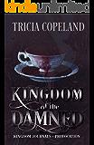 Kingdom of the Damned: Epic Vampire Fantasy (Kingdom Journals Book 0)