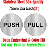 """DLCCREATION Silver Stainless Steel Door Sign Board - Push/Pull - Size : 75mm Dia (3"""")"""