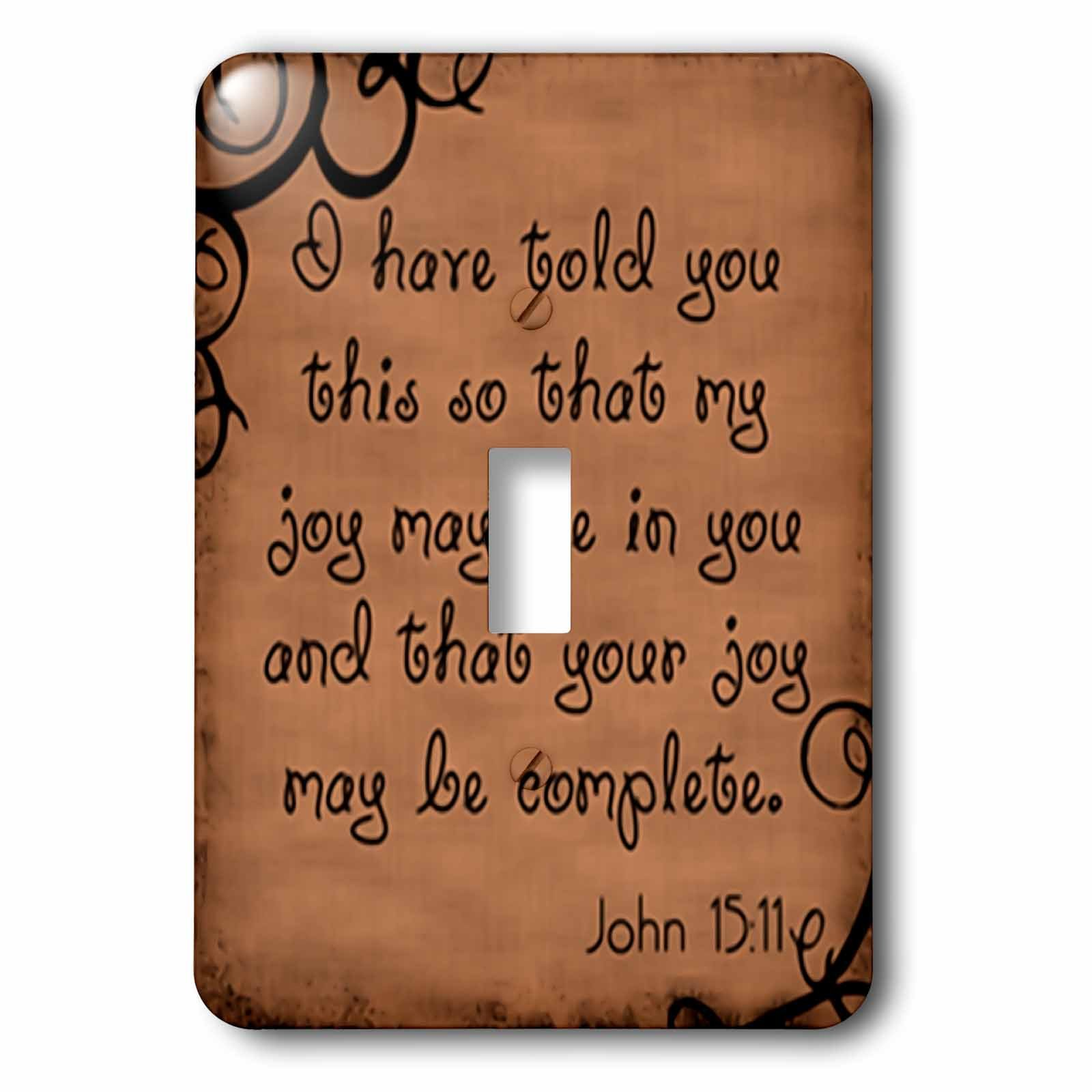 3dRose lsp_150069_1 Bible Verse John 15-11 Brown Background Bible Christian Inspirational Saying - Single Toggle Switch