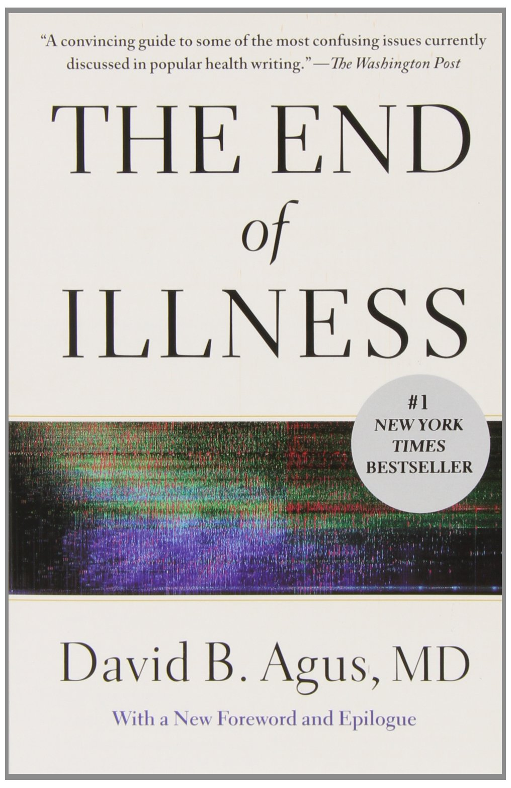 Image result for The end of illness by Dr.David B.Agus.