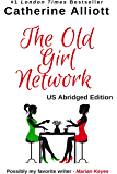 The Old Girl Network - US Abridged Edition: the original chick lit novel