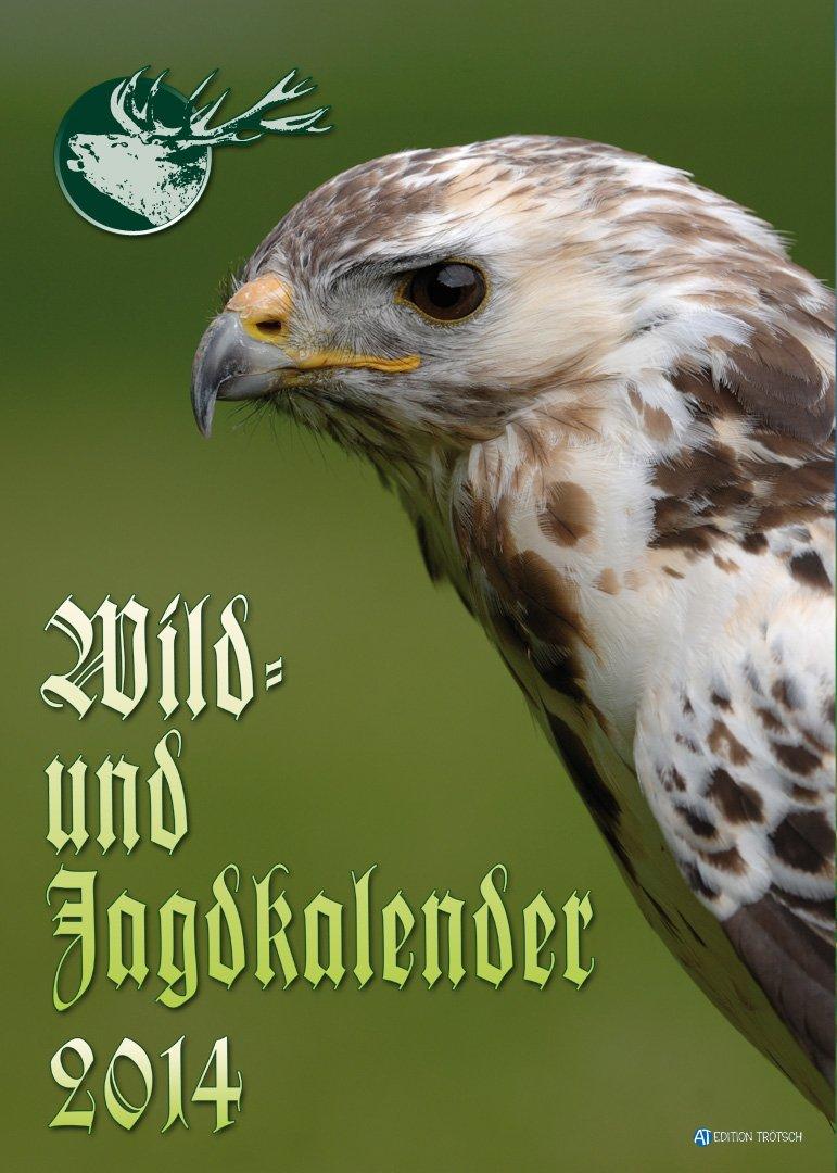 Wild- und Jagdkalender 2014: Großbildkalender