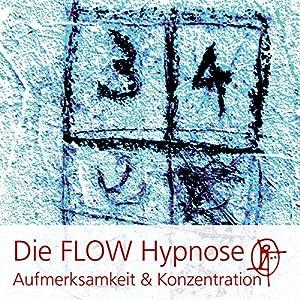 Die FLOW Hypnose Hörbuch