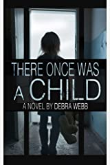 There Once Was A Child Kindle Edition